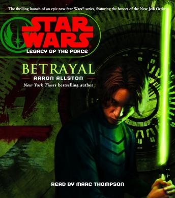 Star Wars: Legacy of the Force: Betrayal: Book 1
