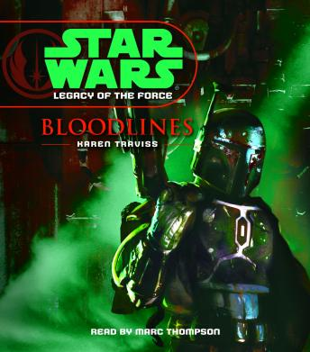 Star Wars: Legacy of the Force: Bloodlines: Book 2