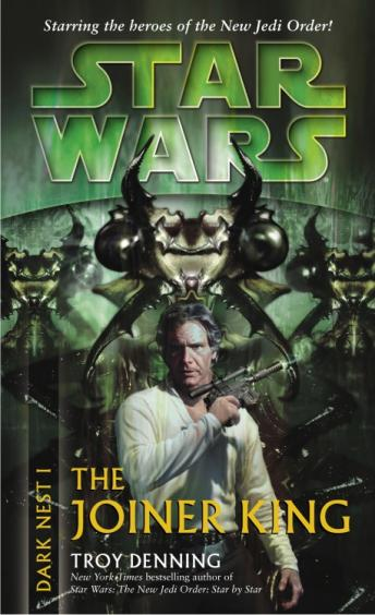 Star Wars: Dark Nest I: The Joiner King: The Dark Nest, Book One