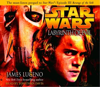 Labyrinth of Evil: Star Wars, James Luceno