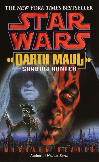 Star Wars: Darth Maul: Shadow Hunter, Michael Reaves