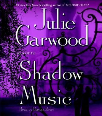 Shadow Music: A Novel, Julie Garwood