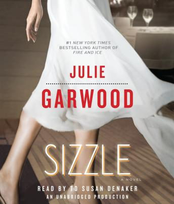 Sizzle: A Novel, Julie Garwood