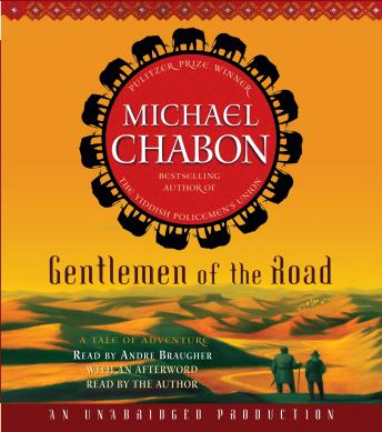 Gentlemen of the Road: A Tale of Adventure, Michael Chabon