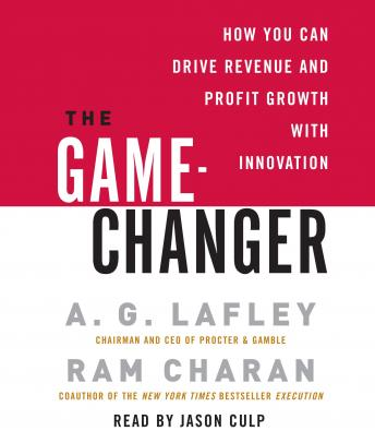 Game-Changer: How You Can Drive Revenue and Profit Growth with Innovation sample.