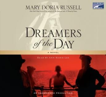 Dreamers of the Day: A Novel, Mary Doria Russell