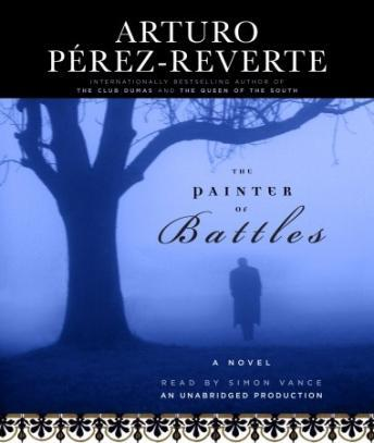 Painter of Battles, Arturo Perez-Reverte
