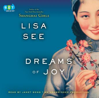 Dreams of Joy: A Novel, Lisa See