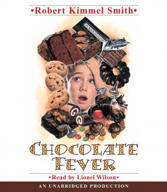 Chocolate Fever, Robert Kimmel Smith