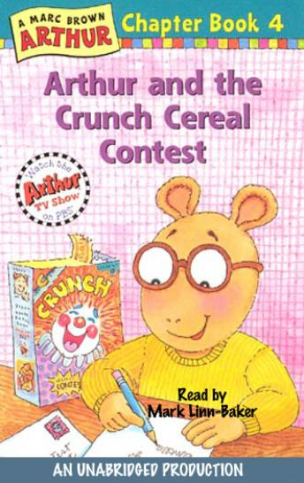 Arthur and the Crunch Cereal Contest: A Marc Brown Arthur Chapter Book #4, Marc Brown