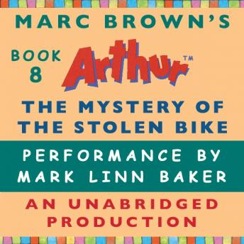 The Mystery of the Stolen Bike: A Marc Brown Arthur Chapter Book #8