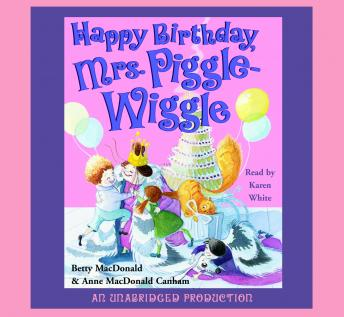Happy Birthday, Mrs. Piggle-Wiggle, Betty MacDonald