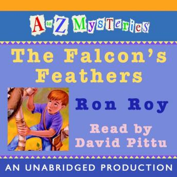 to Z Mysteries: The Falcon's Feathers, Ron Roy