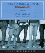 How to Build a House, Dana Reinhardt