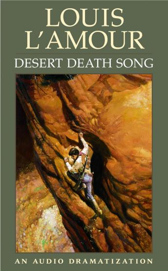 Desert Death Song, Louis L'amour