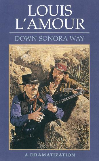 Down Sonora Way, Louis L'amour