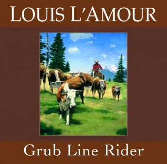 Grub Line Rider, Louis L'amour