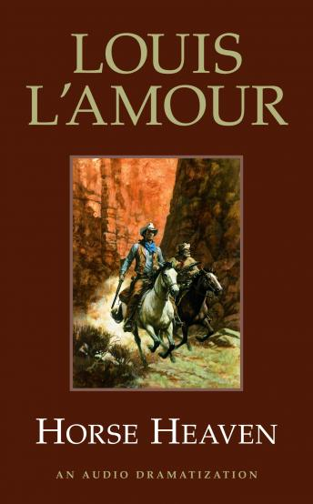 Horse Heaven, Louis L'amour