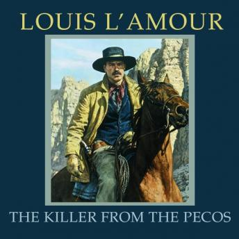 Killer from the Pecos, Louis L'amour