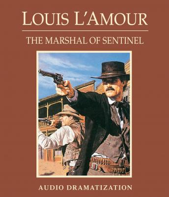 Marshal of Sentinel, Louis L'amour