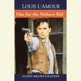 One for the Mojave Kid, Louis L'amour