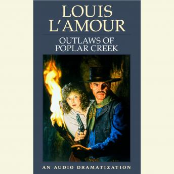 Outlaws of Poplar Creek, Louis L'amour