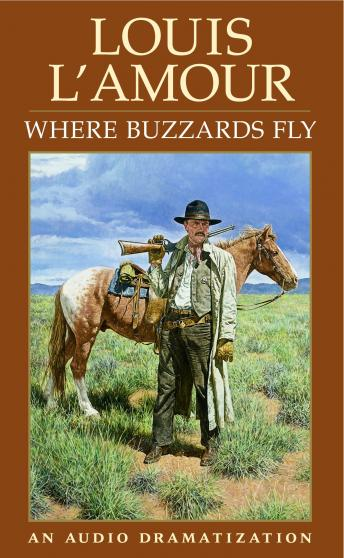 Where Buzzards Fly, Louis L'amour