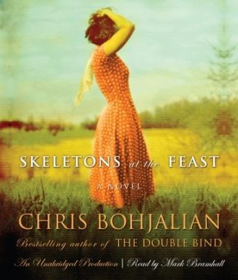 Skeletons at the Feast, Chris Bohjalian