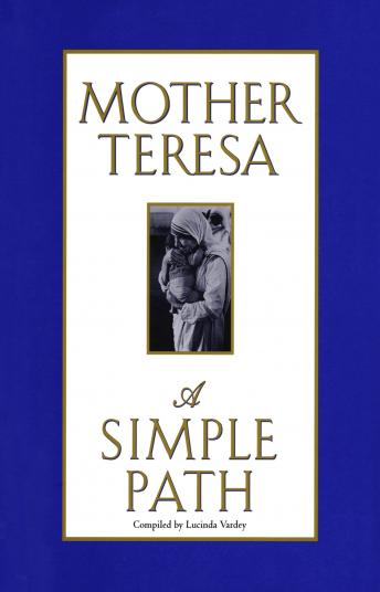 Simple Path, Mother Teresa