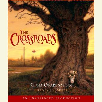 Crossroads: A Haunted Mystery, Chris Grabenstein