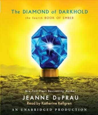 Diamond of Darkhold: The Fourth Book of Ember, Jeanne DuPrau