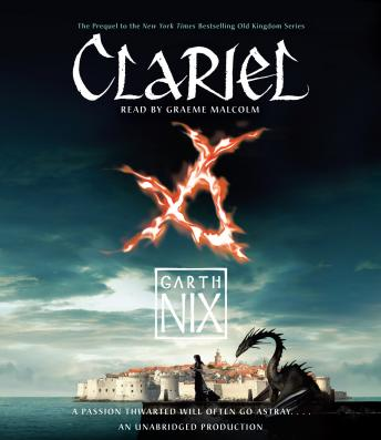 Clariel: The Lost Abhorsen, Garth Nix