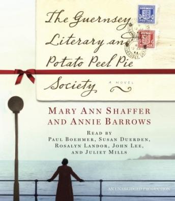 Guernsey Literary and Potato Peel Pie Society, Annie Barrows, Mary Ann Shaffer