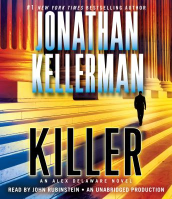 Killer: An Alex Delaware Novel, Jonathan Kellerman