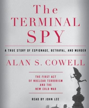 Terminal Spy: A True Story of Espionage, Betrayal and Murder sample.