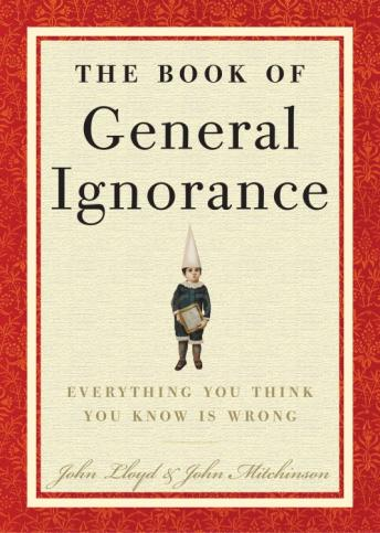 Download Book of General Ignorance by John Lloyd, John Mitchinson
