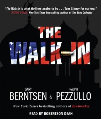 Walk-In: A Novel, Ralph Pezzullo, Gary Berntsen