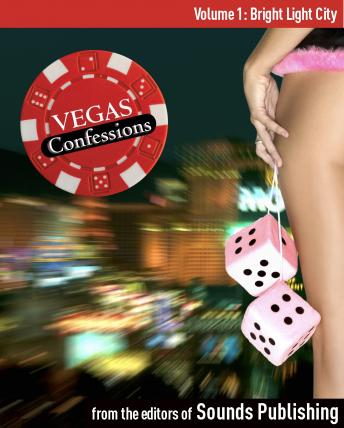 Vegas Confessions #1: Bright Light City, Editors of Sounds Publishing