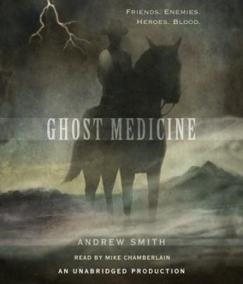 Ghost Medicine, Andrew Smith