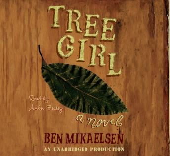 Download Tree Girl by Ben Mikaelsen