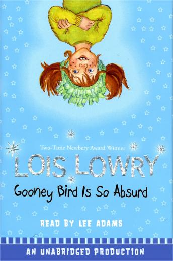 Gooney Bird Is So Absurd, Lois Lowry