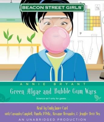 Beacon Street Girls #13: Green Algae and Bubblegum Wars, Annie Bryant