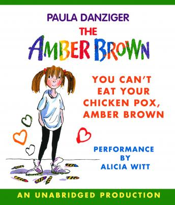 You Can't Eat Your Chicken Pox Amber Brown