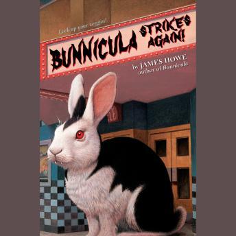 Bunnicula: Bunnicula Strikes Again!