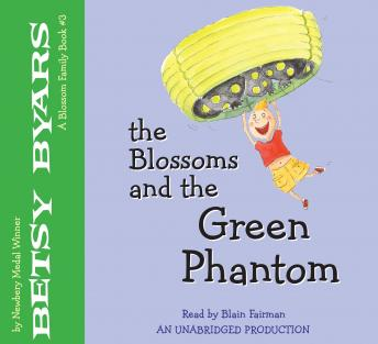 Blossoms and the Green Phantom, Betsy Byars