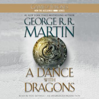 Dance with Dragons: A Song of Ice and Fire: Book Five, George R. R. Martin