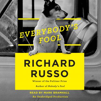 Everybody's Fool: A Novel, Richard Russo