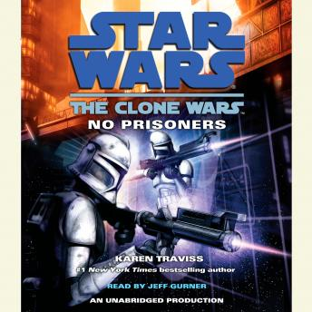 Star Wars: The Clone Wars: No Prisoners, Karen Traviss
