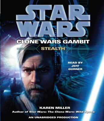 Stealth: Star Wars (Clone Wars Gambit) Audiobook Free Download Online