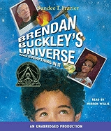 Brendan Buckley's Universe and Everything in It, Sundee T. Frazier